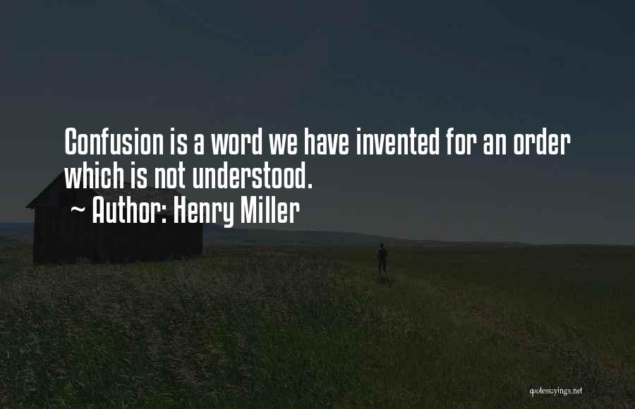 Henry Miller Quotes 818838