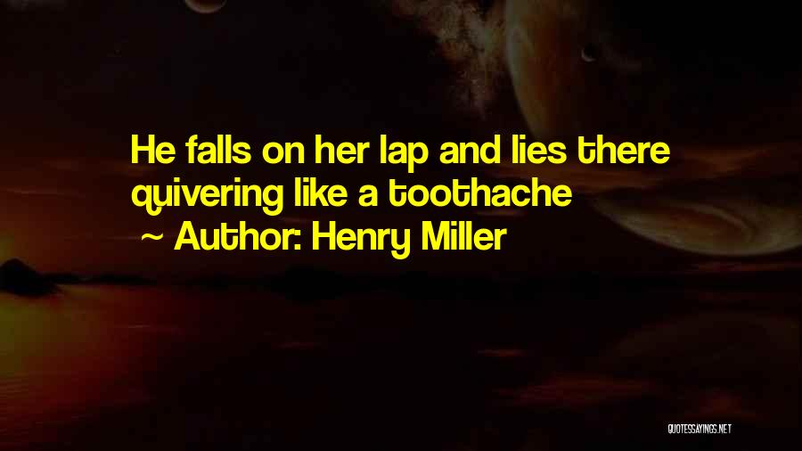 Henry Miller Quotes 918697