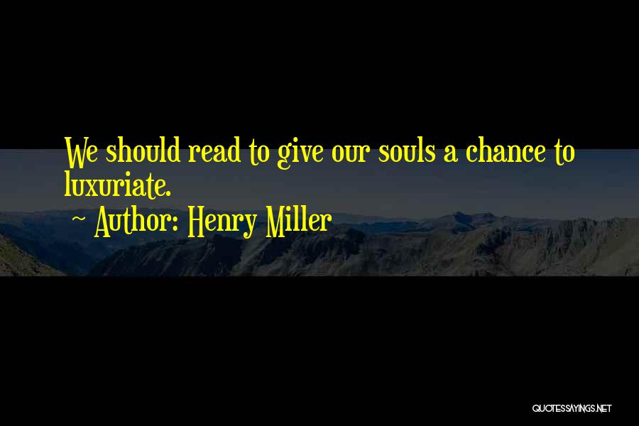 Henry Miller Quotes 932897