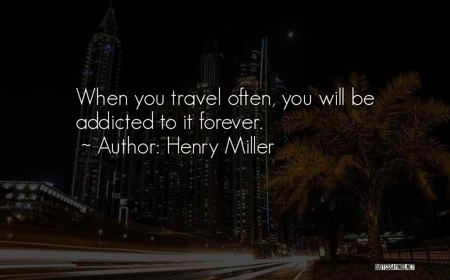 Henry Miller Quotes 952222