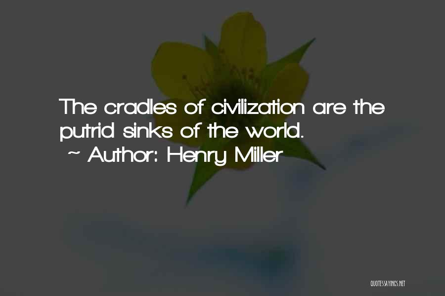 Henry Miller Quotes 958968