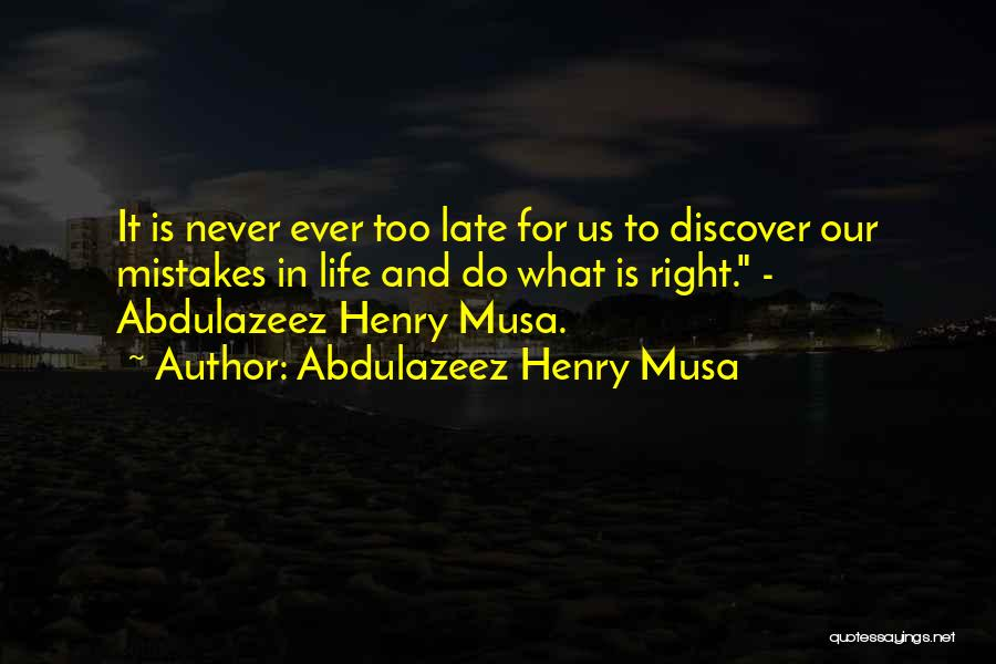 Henry Quotes By Abdulazeez Henry Musa