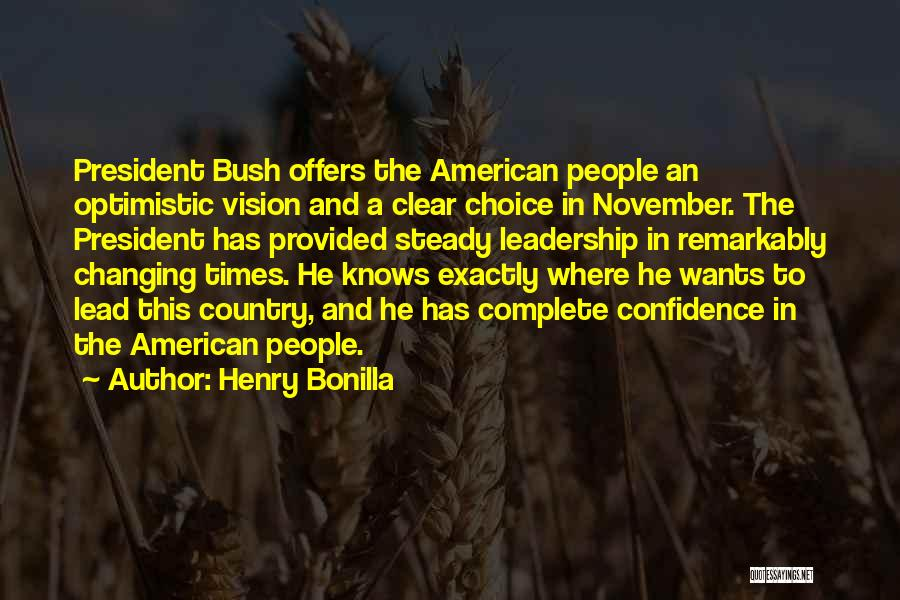 Henry Quotes By Henry Bonilla