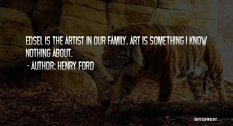 Henry Quotes By Henry Ford