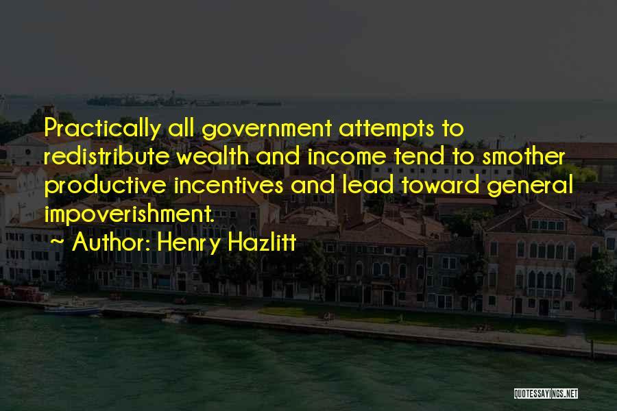 Henry Quotes By Henry Hazlitt