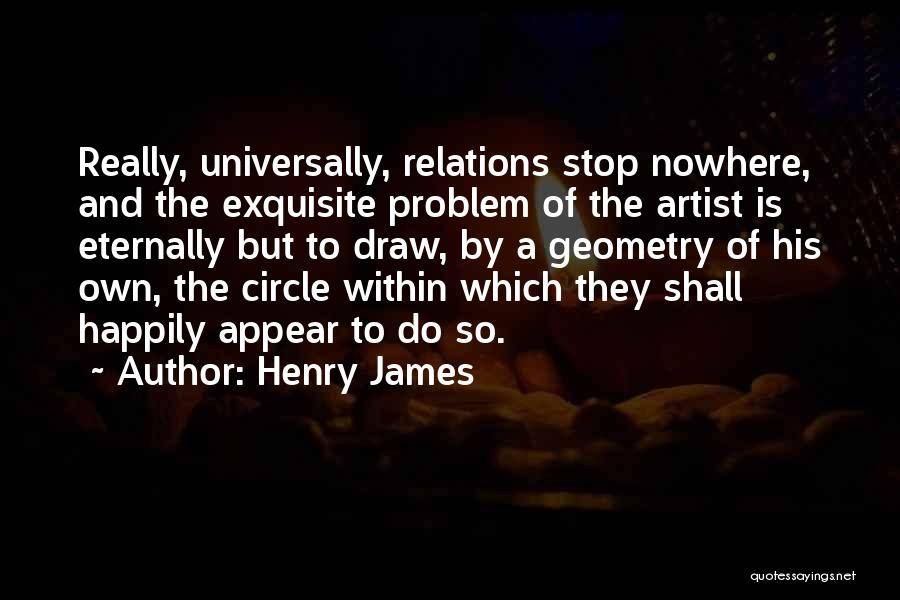 Henry Quotes By Henry James