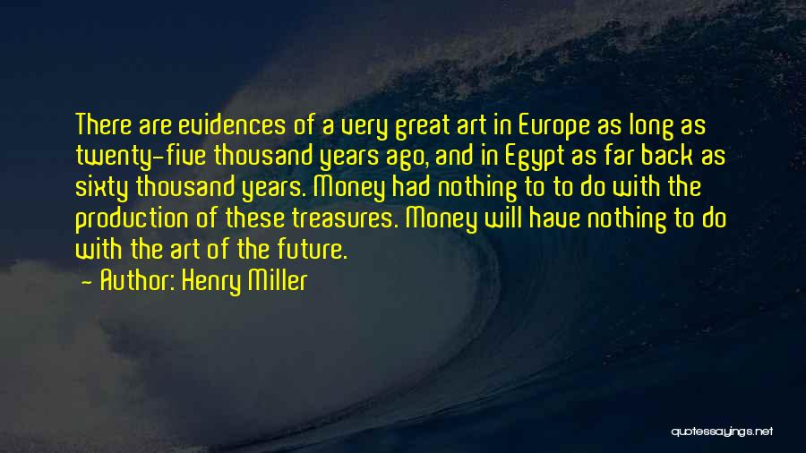 Henry Quotes By Henry Miller