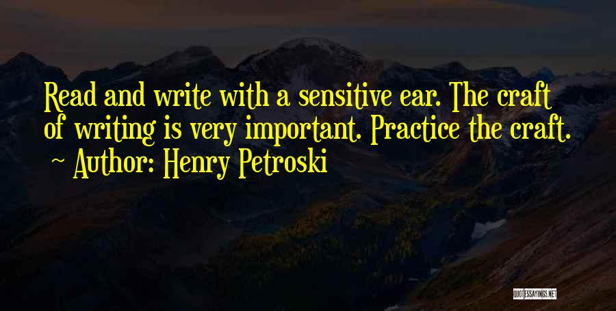 Henry Quotes By Henry Petroski