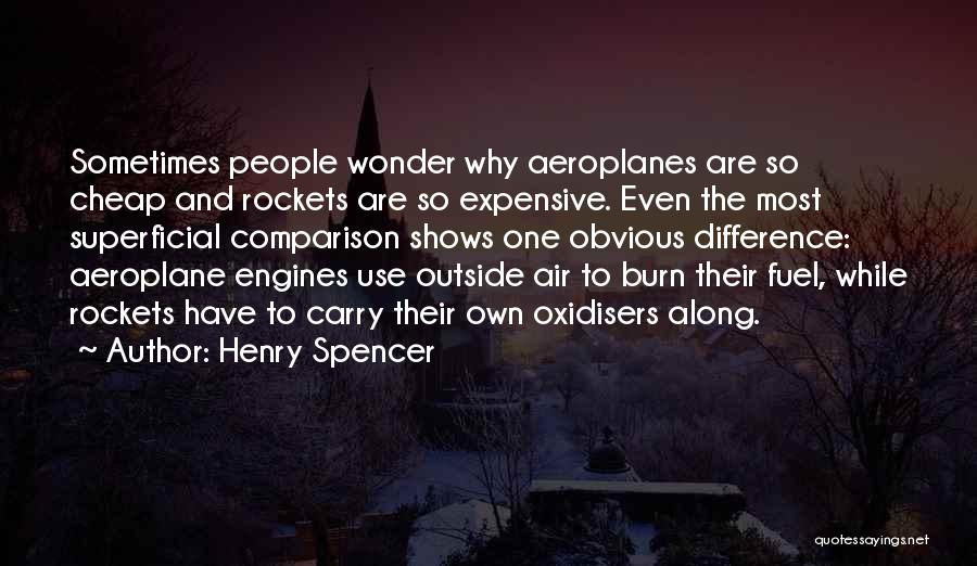 Henry Quotes By Henry Spencer