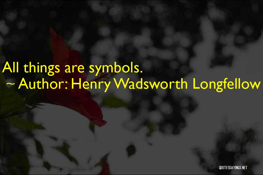 Henry Quotes By Henry Wadsworth Longfellow
