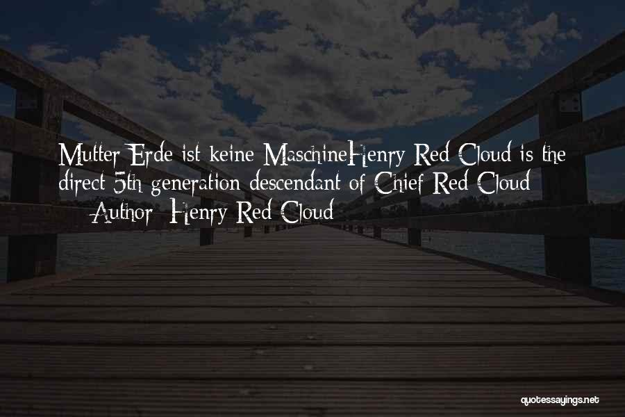 Henry Red Cloud Quotes 1983230