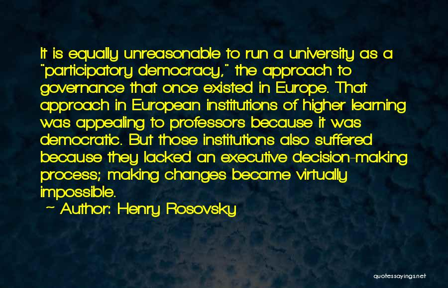 Henry Rosovsky Quotes 1181801