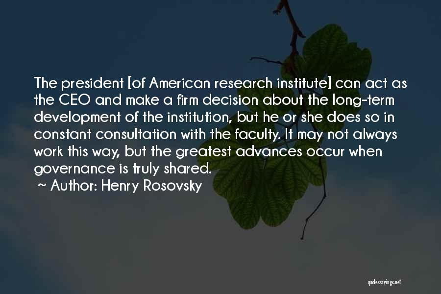 Henry Rosovsky Quotes 1411122