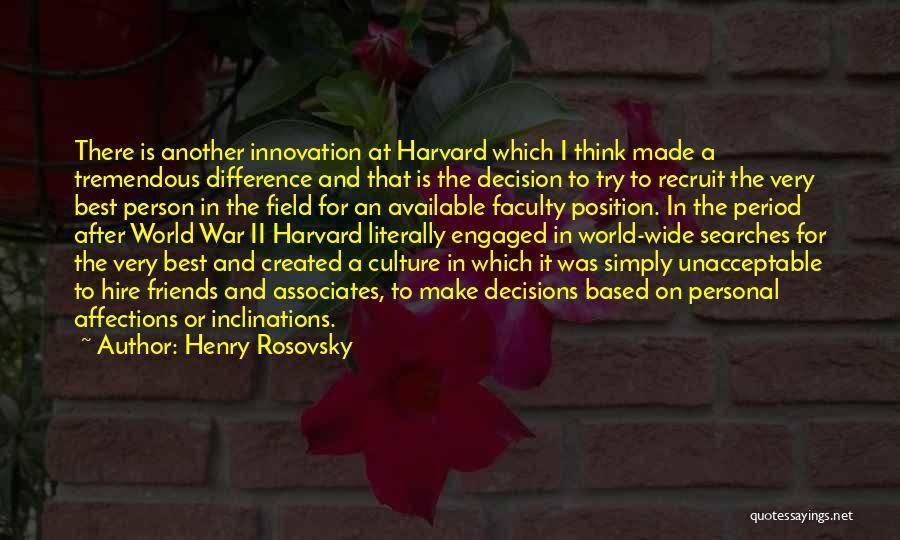 Henry Rosovsky Quotes 419331