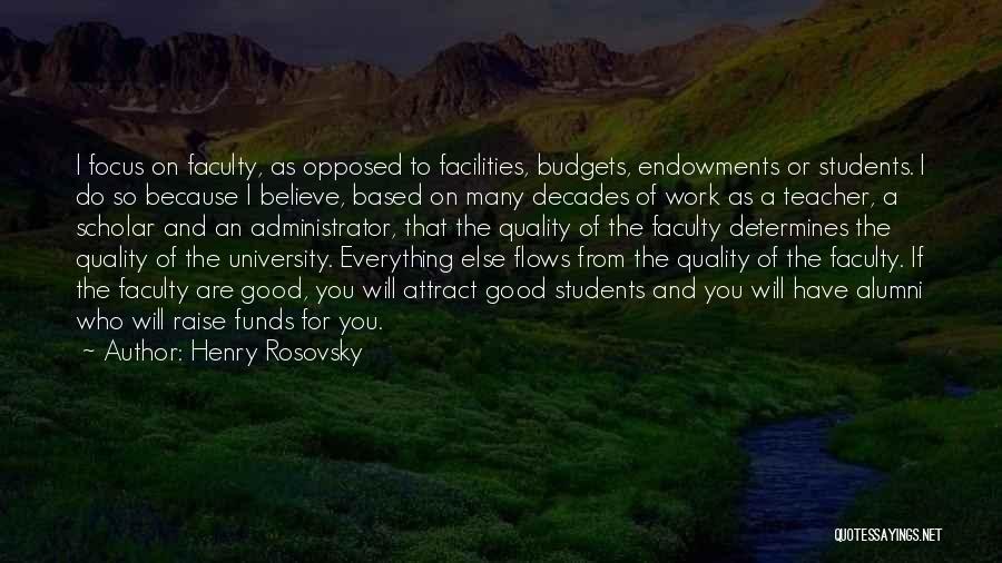 Henry Rosovsky Quotes 521036