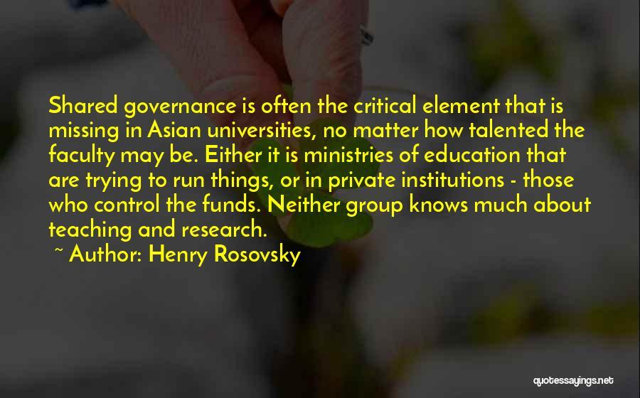 Henry Rosovsky Quotes 572713