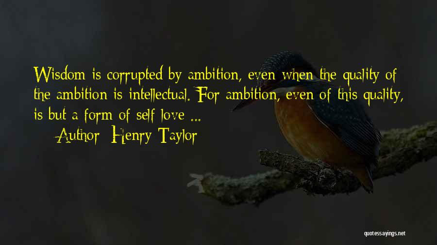 Henry Taylor Quotes 104344