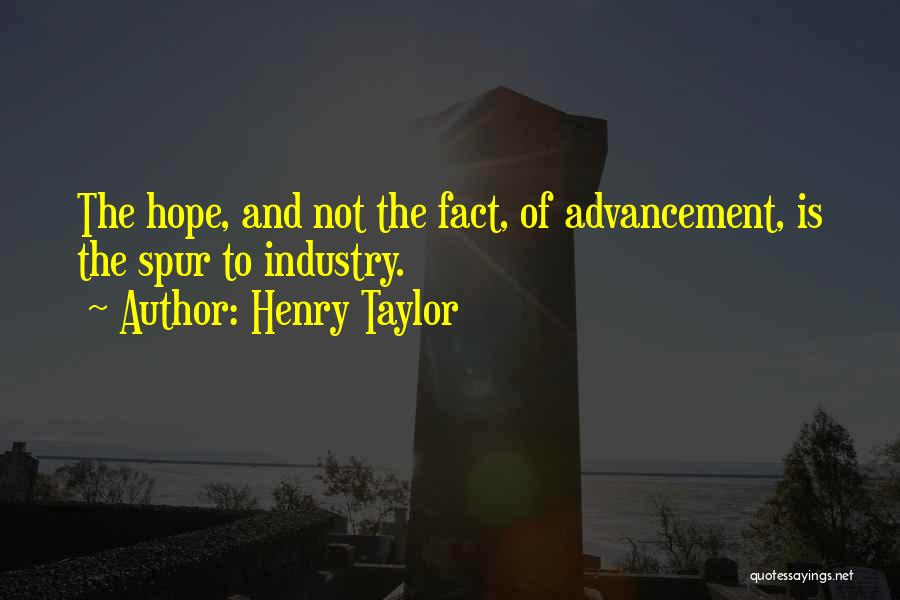Henry Taylor Quotes 112994