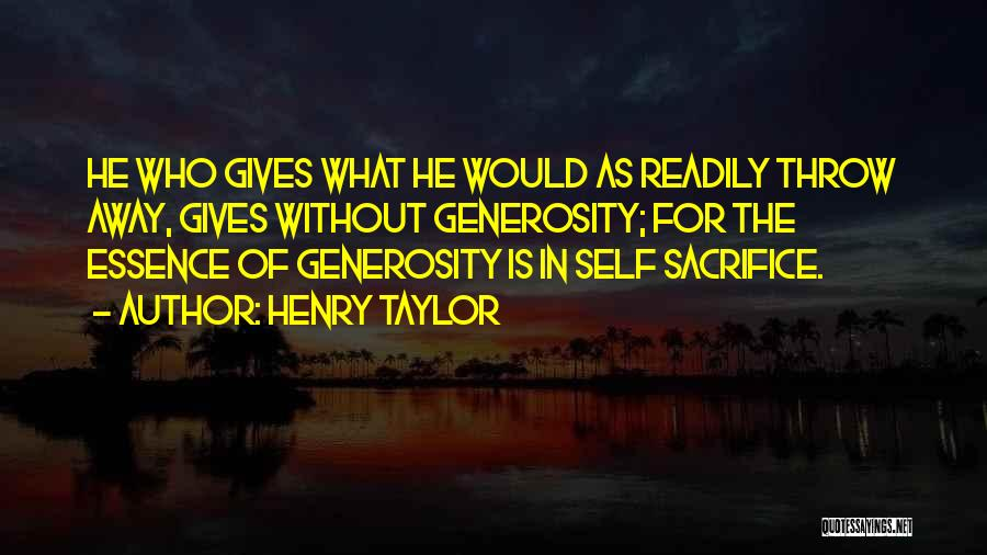 Henry Taylor Quotes 1276490