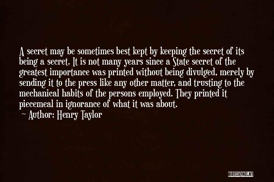 Henry Taylor Quotes 1616039