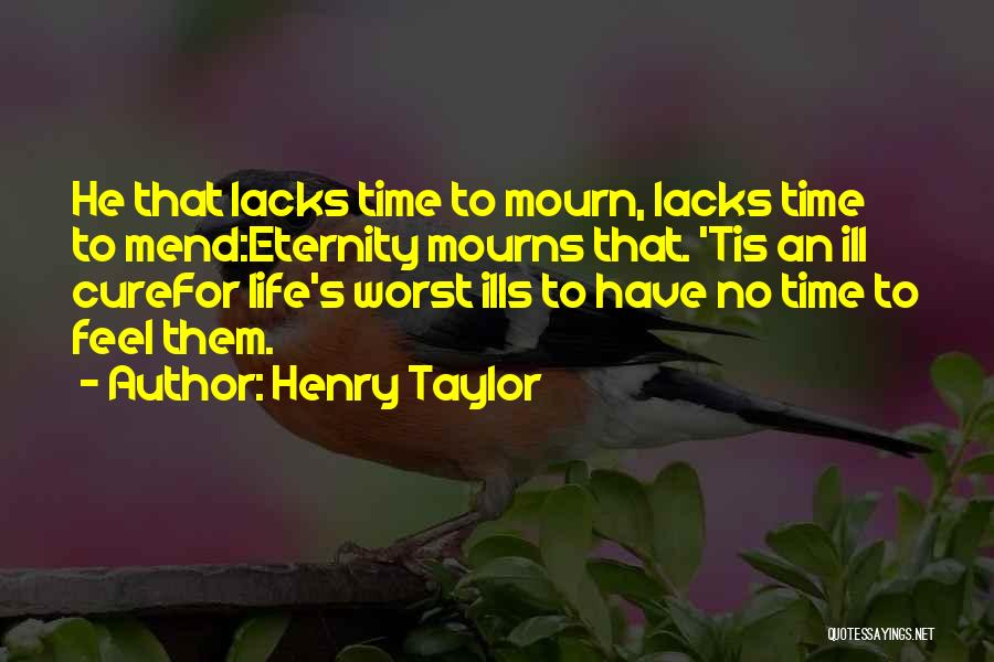 Henry Taylor Quotes 1678284