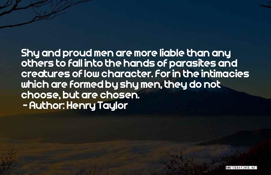 Henry Taylor Quotes 1786797