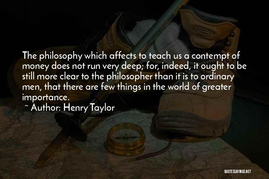 Henry Taylor Quotes 199993