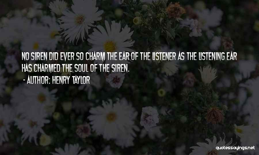 Henry Taylor Quotes 242667