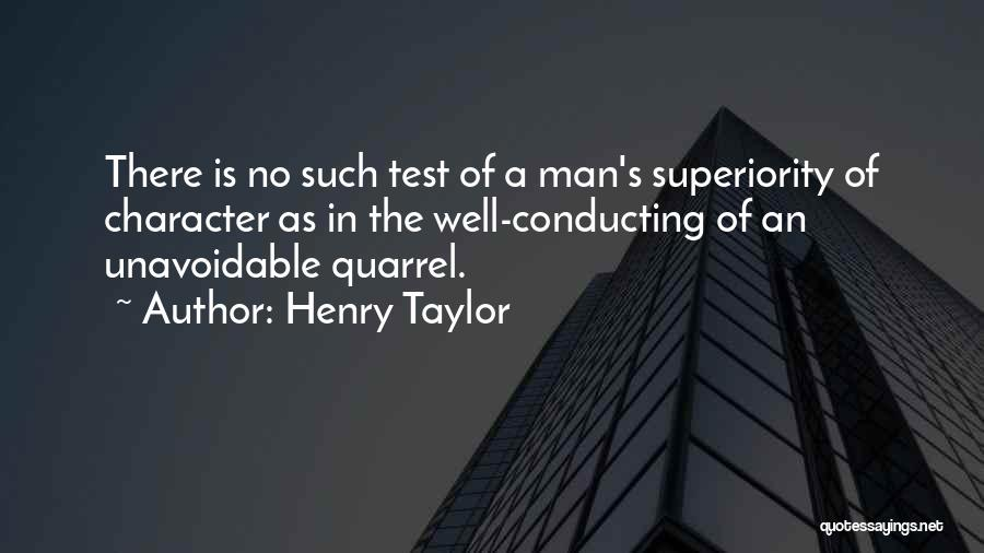 Henry Taylor Quotes 659165