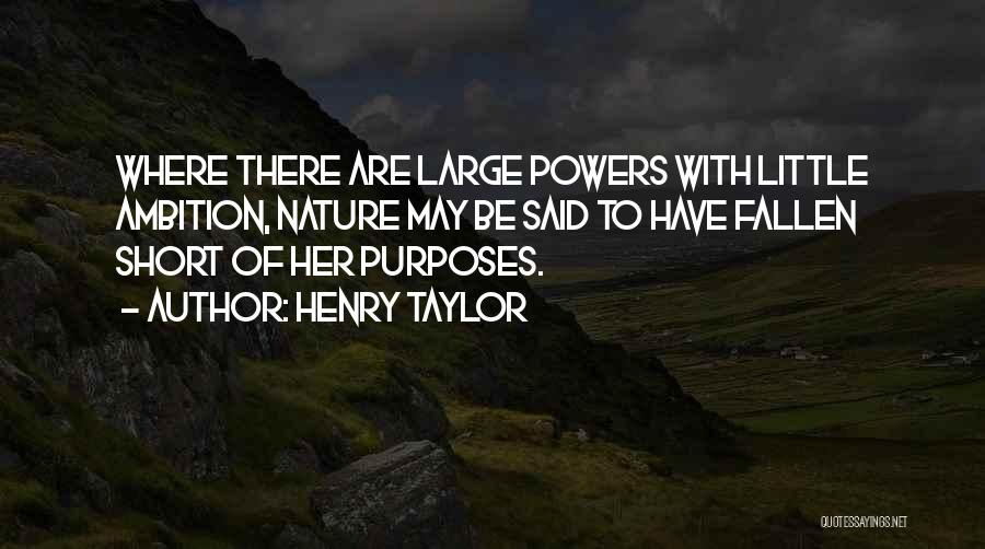 Henry Taylor Quotes 695953