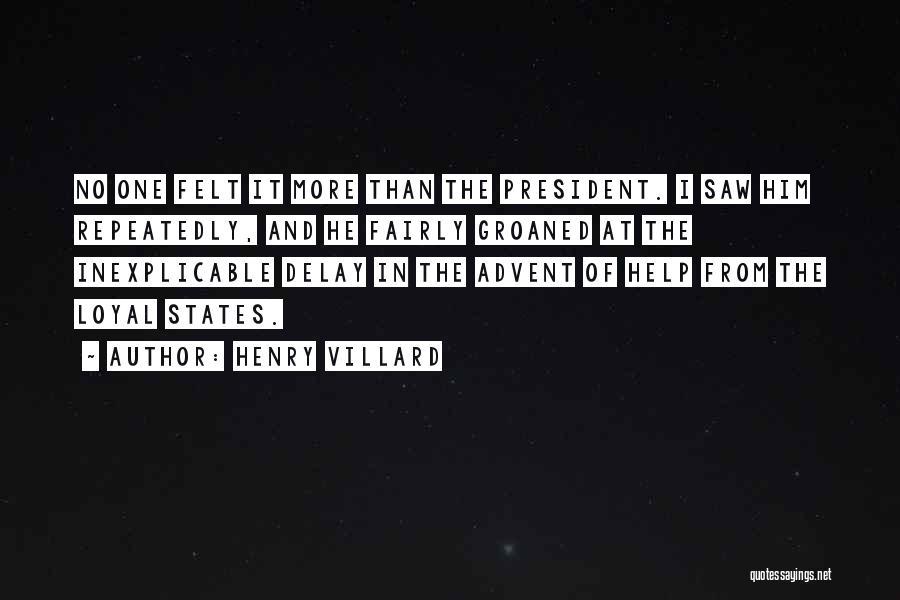 Henry Villard Quotes 114737
