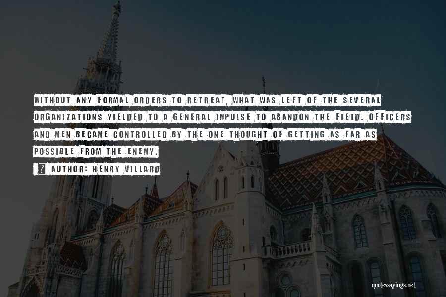 Henry Villard Quotes 1302291