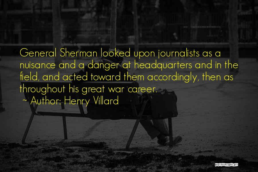Henry Villard Quotes 1544652