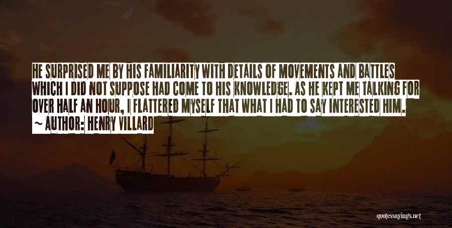 Henry Villard Quotes 164249