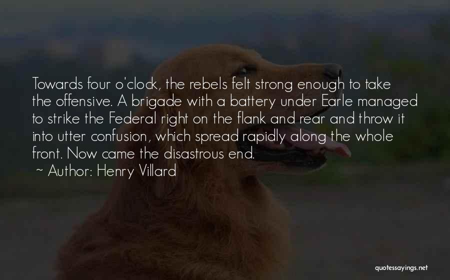 Henry Villard Quotes 1663471