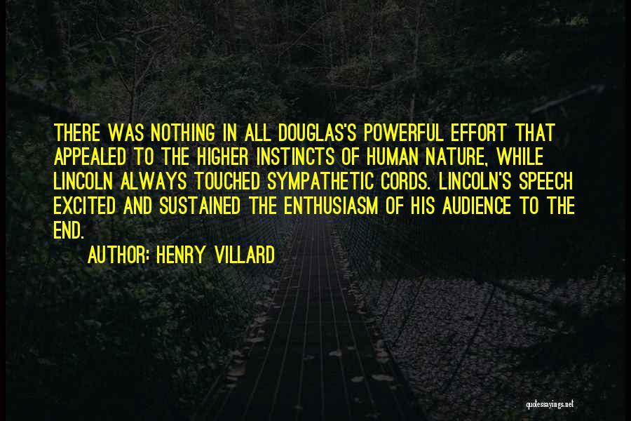 Henry Villard Quotes 2160188