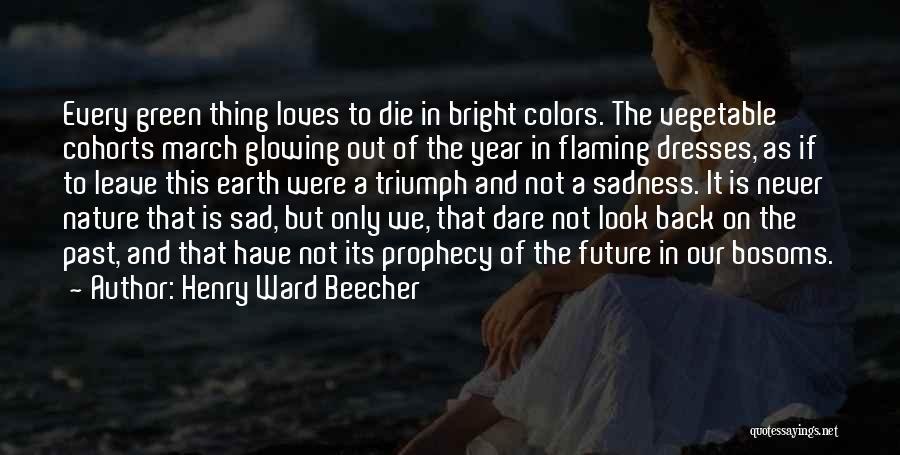 Henry Ward Beecher Quotes 2122217