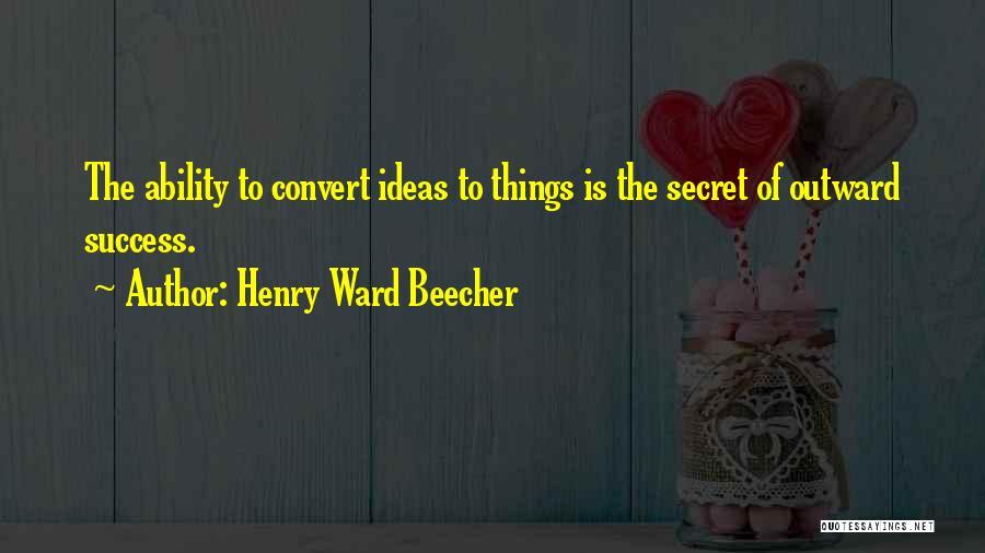 Henry Ward Beecher Quotes 2224168