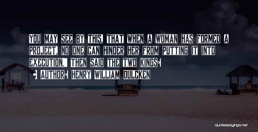 Henry William Dulcken Quotes 366120
