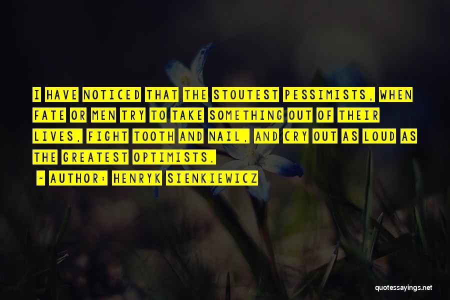 Henryk Sienkiewicz Quotes 1014811