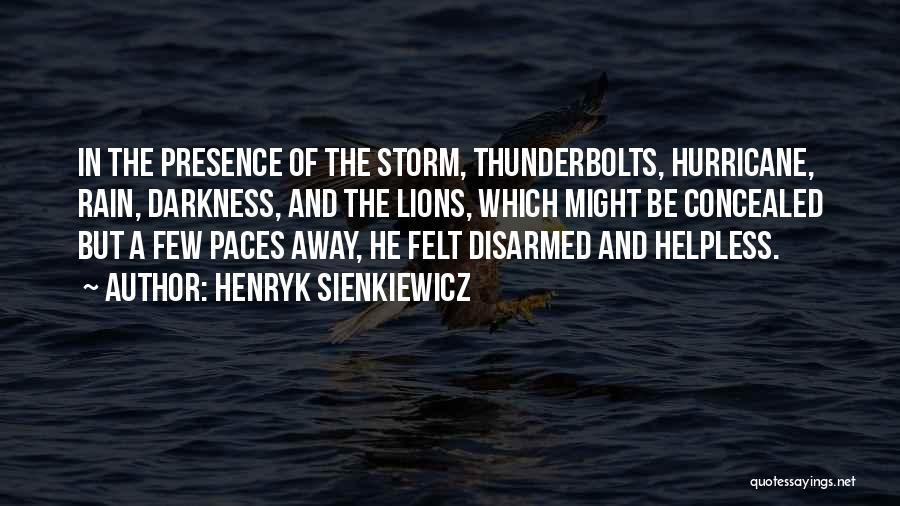 Henryk Sienkiewicz Quotes 1059898