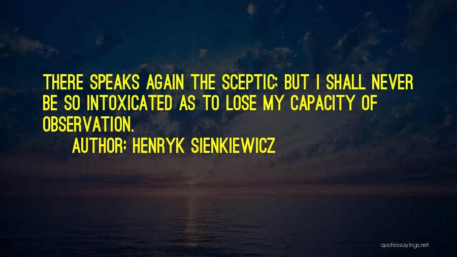 Henryk Sienkiewicz Quotes 1083787