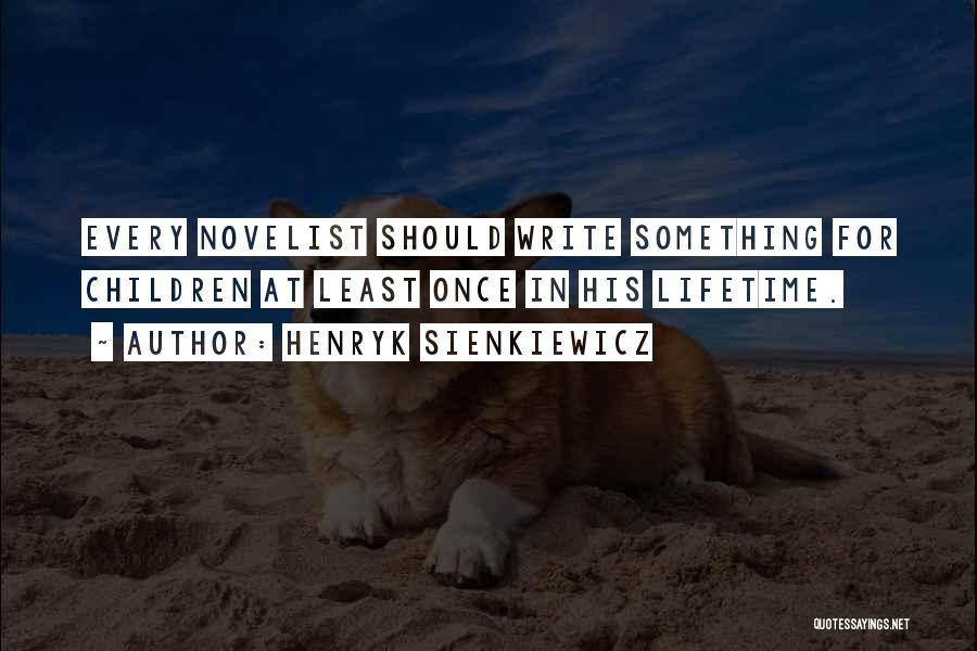 Henryk Sienkiewicz Quotes 1087872