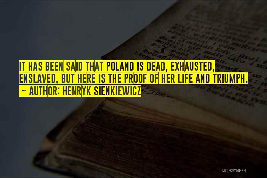 Henryk Sienkiewicz Quotes 1181939
