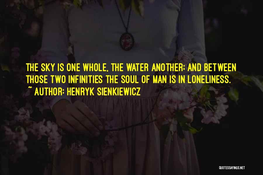 Henryk Sienkiewicz Quotes 127715