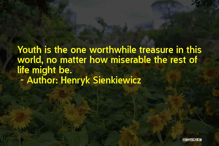Henryk Sienkiewicz Quotes 1326987