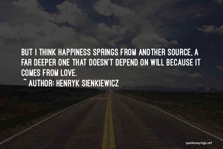Henryk Sienkiewicz Quotes 1426582