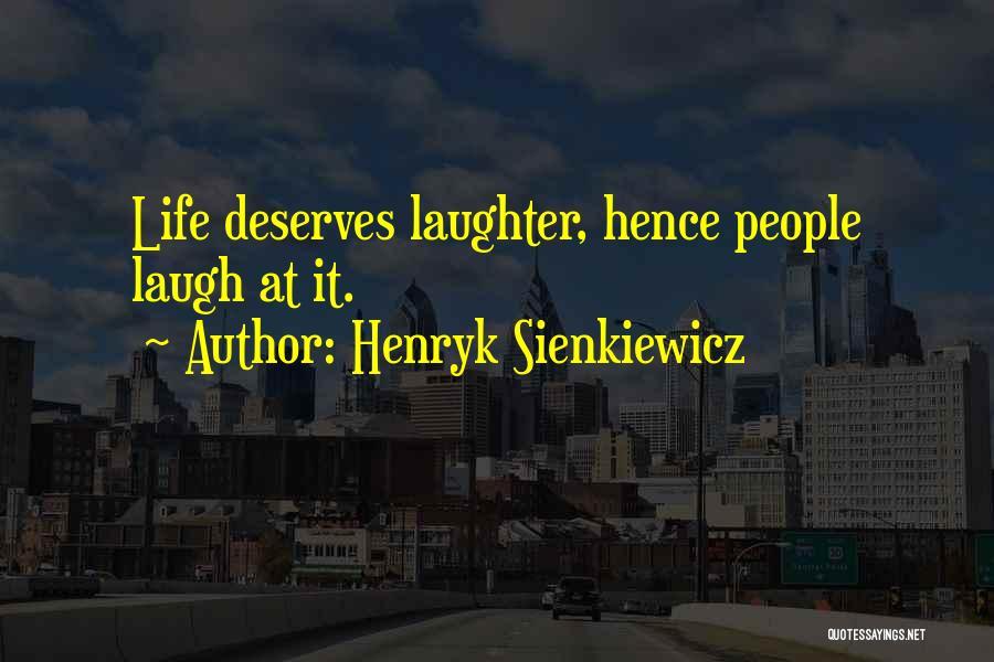 Henryk Sienkiewicz Quotes 1458181
