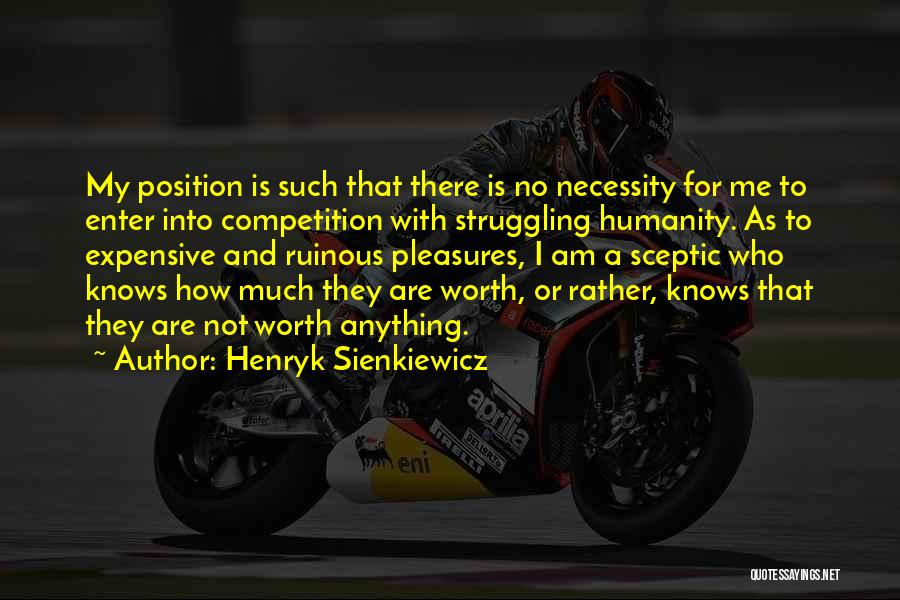 Henryk Sienkiewicz Quotes 150467