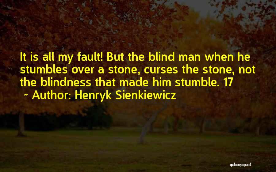 Henryk Sienkiewicz Quotes 1524055